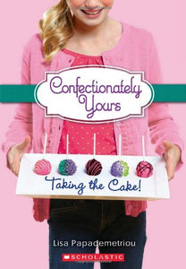 Taking The Cake! (Confectionately Yours #2)