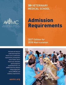 Veterinary Medical School Admission Requirements (Vmsar): 2016 Edition For 2017 Matriculation (Veterinary Medical School Admission Requirements In The United States And Canada)