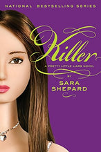Load image into Gallery viewer, Killer (Pretty Little Liars, Book 6)