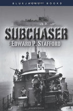 Load image into Gallery viewer, Subchaser (Bluejacket Books)
