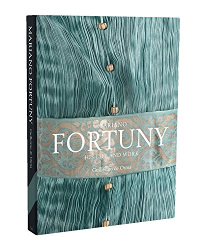 Mariano Fortuny: His Life And Work