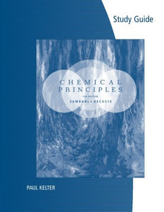 Study Guide For Zumdahl/Decoste'S Chemical Principles, 7Th