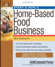 Load image into Gallery viewer, Start & Run A Home-Based Food Business (Start & Run Business)