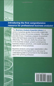 Unearthing Business Requirements: Elicitation Tools And Techniques (Business Analysis Essential Library)