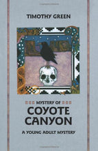 Load image into Gallery viewer, Mystery Of Coyote Canyon: A Young Adult Mystery