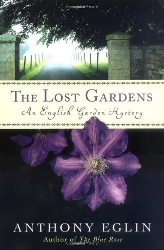 The Lost Gardens: An English Garden Mystery (English Garden Mysteries)