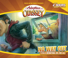 Load image into Gallery viewer, No Way Out (Adventures In Odyssey)