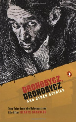 Drohobycz, Drohobycz And Other Stories : True Tales From The Holocaust And Life After
