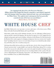 Load image into Gallery viewer, White House Chef: Eleven Years, Two Presidents, One Kitchen