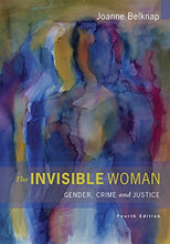 Load image into Gallery viewer, The Invisible Woman: Gender, Crime, And Justice (Wadsworth Contemporary Issues In Crime And Justice)
