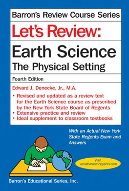 Let'S Review Earth Science: The Physical Setting (Barron'S Review Course)