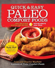 Load image into Gallery viewer, Quick & Easy Paleo Comfort Foods: 100+ Delicious Gluten-Free Recipes