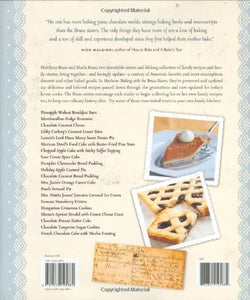 Heirloom Baking With The Brass Sisters: More Than 100 Years Of Recipes Discovered From Family Cookbooks, Original Journals, Scraps Of Paper, And Grandmother?S Kitchen
