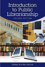 Load image into Gallery viewer, Introduction To Public Librarianship, Second Edition