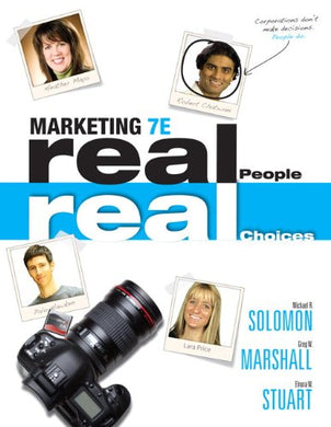 Marketing: Real People, Real Choices (7Th Edition)