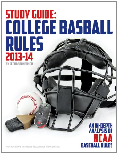 Study Guide: College Baseball Rules 2013-14