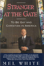 Load image into Gallery viewer, Stranger At The Gate: To Be Gay And Christian In America