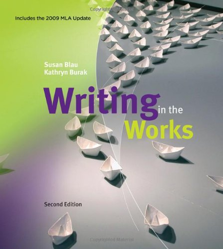 Writing In The Works, 2009 Mla Update Edition (2009 Mla Update Editions)