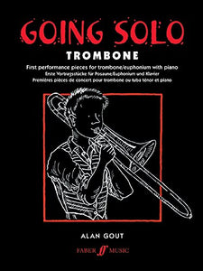 Going Solo - Trombone (Faber Edition: Going Solo)