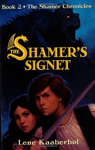 The Shamer'S Signet (The Shamer Chronicles)