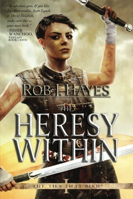The Heresy Within (The Ties That Bind) (Volume 1)