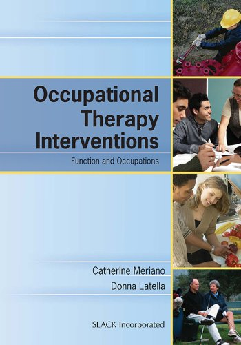 Occupational Therapy Interventions: Function And Occupations