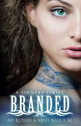 Branded (A Sinner Series) (Volume 1)