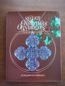 Silver Christmas Ornaments: A Collectors Guide