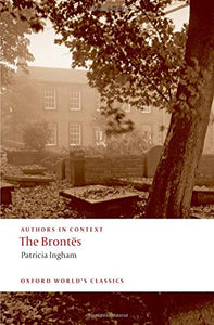 The Bronts (Authors In Context) (Oxford World'S Classics)