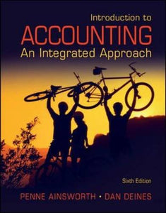 Introduction To Accounting: An Integrated Approach