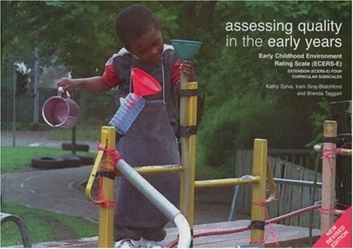 Assessing Quality In The Early Years: Early Childhood Environment Rating Scale (Ecers-E)