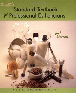 Miladys Standard Textbook For Professional Estheticians