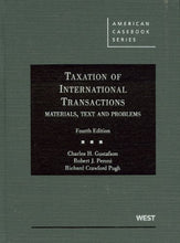 Load image into Gallery viewer, Taxation Of International Transactions: Materials, Texts And Problems, 4Th (American Casebook Series)