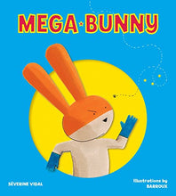 Load image into Gallery viewer, Mega Bunny (Mega Hero Books)