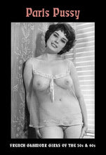 Load image into Gallery viewer, Paris Pussy: French Glamour Girls Of The 50S And 60S