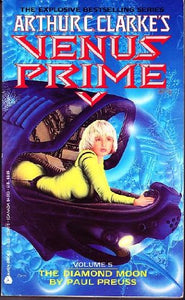 The Diamond Moon (Arthur C. Clarke'S Venus Prime, 5)