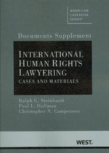 Load image into Gallery viewer, Documents Supplement To International Human Rights Lawyering, Cases And Materials (American Casebook Series)