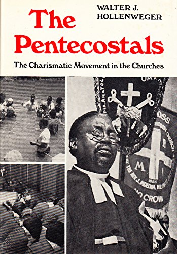 The Pentecostals;: The Charismatic Movement In The Churches