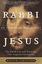 Load image into Gallery viewer, Rabbi Jesus: An Intimate Biography
