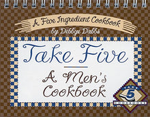 Load image into Gallery viewer, Take Five: A Men'S Cookbook
