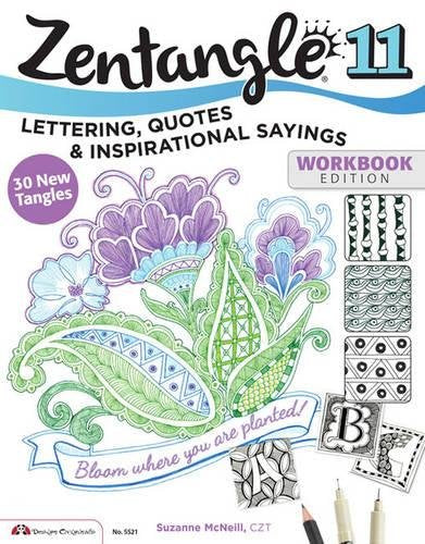 Zentangle 11, Workbook Edition: Lettering, Quotes & Inspirational Sayings