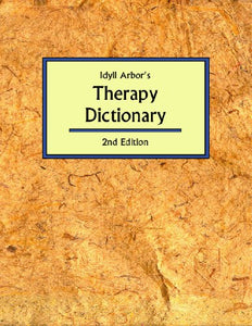 Idyll Arbor'S Therapy Dictionary