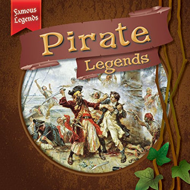 Pirate Legends (Famous Legends)