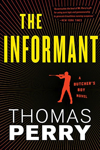 The Informant (Butcher'S Boy, Book 3) (Butcher'S Boy Novel)