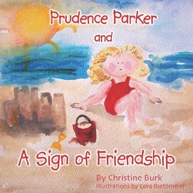 Prudence Parker And A Sign Of Friendship