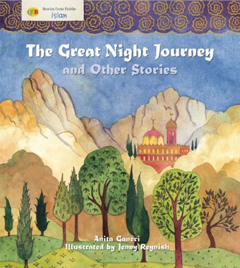 The Great Night Journey And Other Stories (Stories From Faiths)