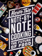 Load image into Gallery viewer, Note-By-Note Cooking: The Future Of Food (Arts And Traditions Of The Table: Perspectives On Culinary History)