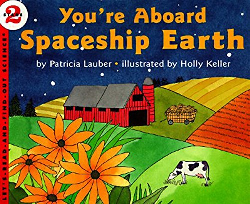 You'Re Aboard Spaceship Earth (Let'S-Read-And-Find-Out Science)