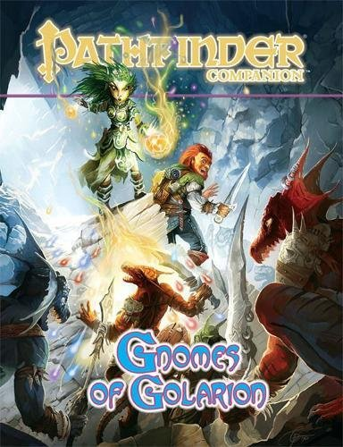 Pathfinder Companion: Gnomes Of Golarion