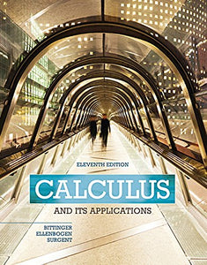 Calculus And Its Applications Plus Mylab Math With Pearson Etext -- Access Card Package (11Th Edition) (Bittinger, Ellenbogen & Surgent, The Calculus And Its Applications Series)